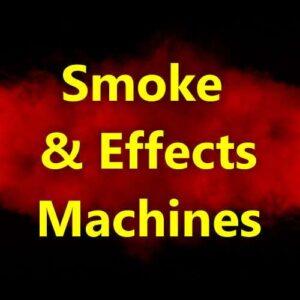 Smoke & Effects Machines