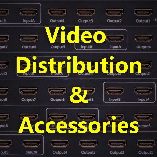 Video Distribution & Accessories